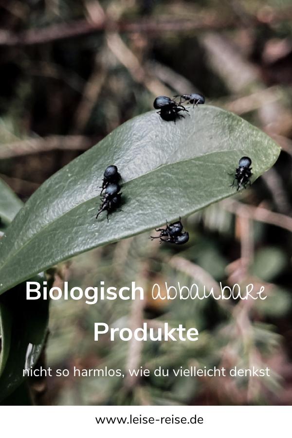 Biologisch abbaubare Produkte sind beim Camping und Vanlife nicht so harmlos, wie sie klingen